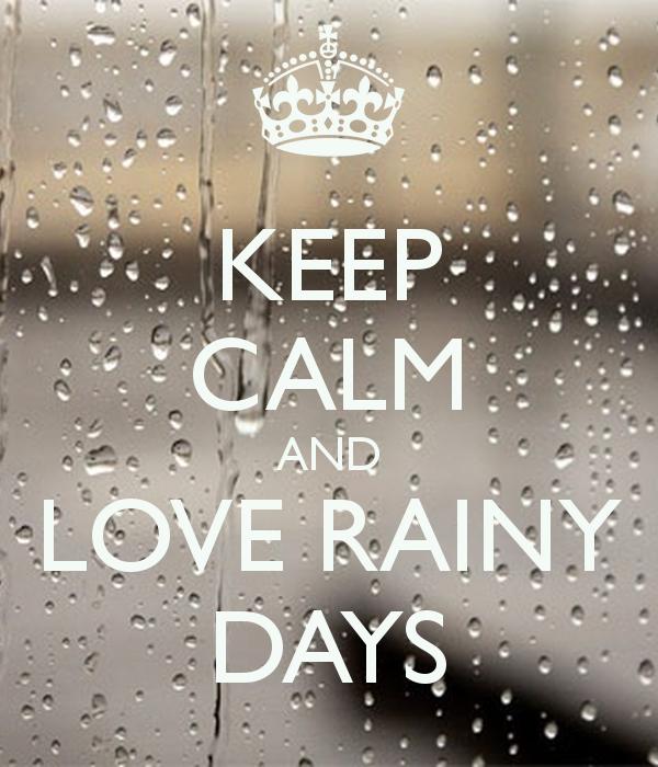 keep-calm-and-love-rainy-days