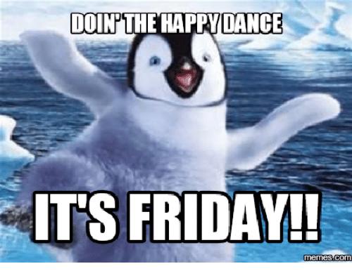 doin-the-happoance-its-friday-memes-com-15134071